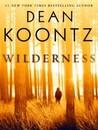 Wilderness by Dean Koontz