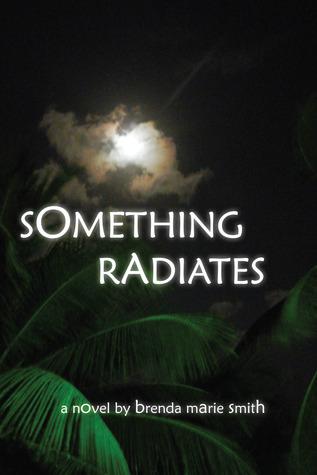 Something Radiates