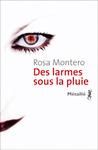 Des larmes sous la pluie by Rosa Montero