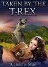 Taken by the T-Rex