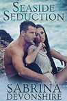 Seaside Seduction by Sabrina Devonshire