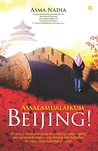 Assalamualaikum, Beijing!