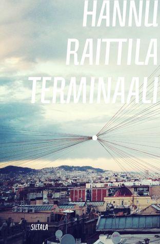 Terminaali by Hannu Raittila