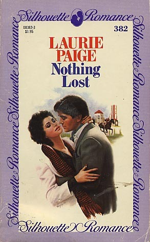 Nothing Lost (Silhouette Romances, No 382)