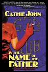 In the Name of the Father: An Original Sin City Novel (#2)