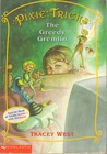The Greedy Gremlin (Pixie Tricks, #2)