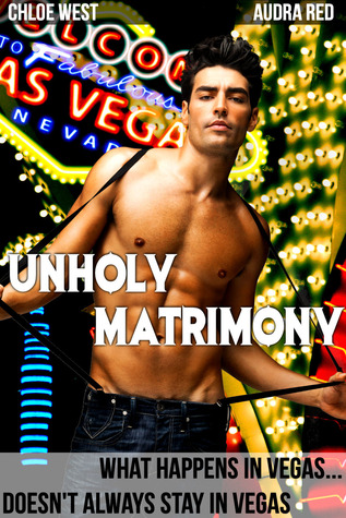 Unholy Matrimony By Audra Red