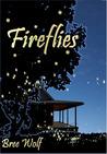 Fireflies by Bree Wolf