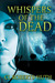 Whispers of the Dead (Zoë Delante Thrillers, #1)