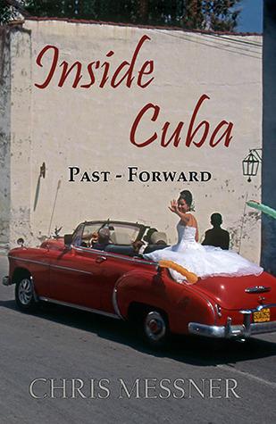 Inside Cuba Past - Forward