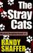 The Stray Cats (Wicked Neighborhood #1)