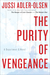 The Purity of Vengeance A Department Q Novel by Jussi Adler-Olsen