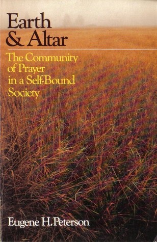 Earth & Altar: The Community of Prayer in a Self-Bound Society