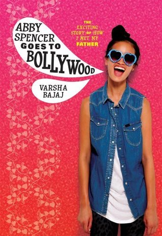 Image result for Abby Spencer Goes to Bollywood by Varsha Bajaj