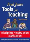 Tools for Teaching: Discipline, Instruction, Motivation.  Primary Prevention of Classroom Discipline Problems