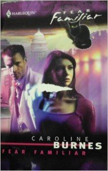 Fear Familiar by Caroline Burnes