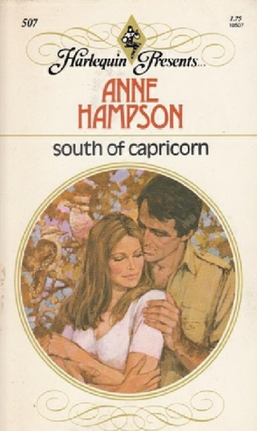 South of Capricorn by Anne Hampson