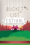 Bucket List Festivals: The 100 Best Festivals In The World