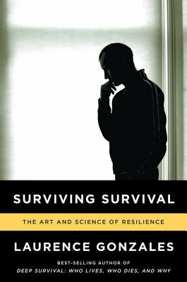 Surviving Survival: The Art and Science of Resilience
