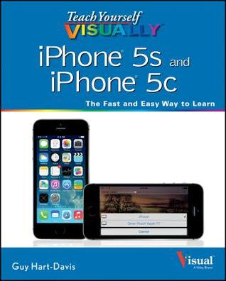Teach Yourself Visually iPhone 5s and iPhone 5c