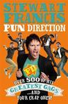 Pun Direction by Stewart Francis