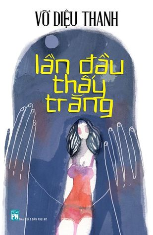Lần đầu thấy trăng by Võ Diệu Thanh