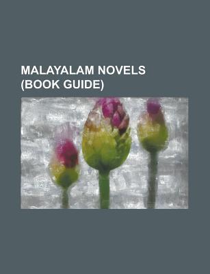 Malayalam Novels (Study Guide): Marthandavarma, Khasakkinte Itihasam, Yanthram