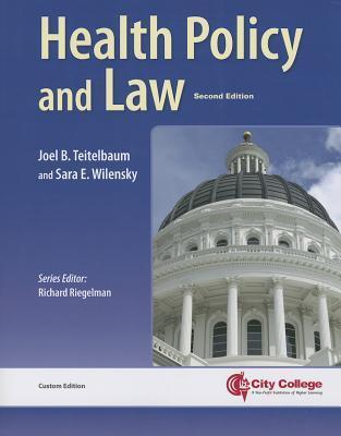 City College Essentials of Health Policy and Law with Online Access