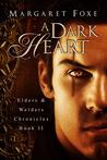 A Dark Heart by Margaret Foxe