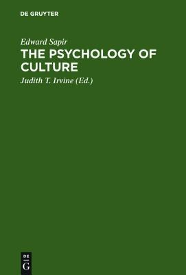 The Psychology of Culture: A Course of Lectures