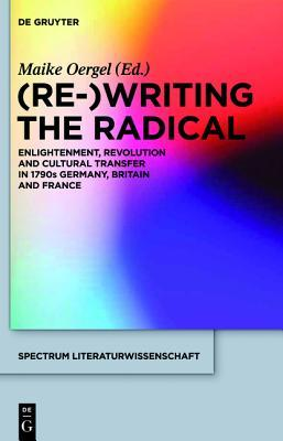 re-writing-the-radical-enlightenment-revolution-and-cultural-transfer-in-1790s-germany-britain-and-france