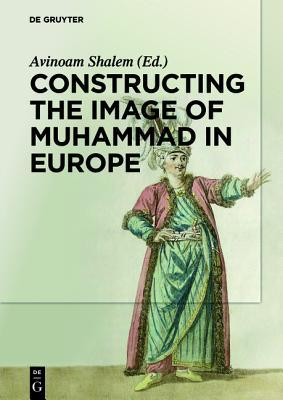 constructing-the-image-of-muhammad-in-europe