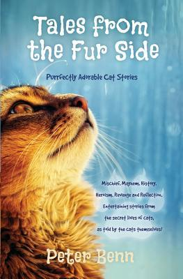 Tales from the Fur Side by Peter Benn