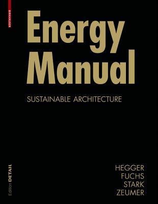 Energy Manual by Matthias Fuchs