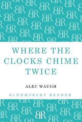 Where the Clocks Chime Twice