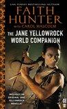 The Jane Yellowrock World Companion by Faith Hunter