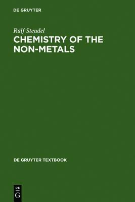 Chemistry of the Non-Metals: With an Introduction to Atomic Structure and Chemical Bonding