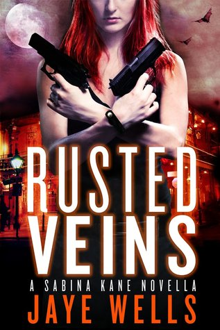 Rusted Veins (Sabina Kane, #5.5)