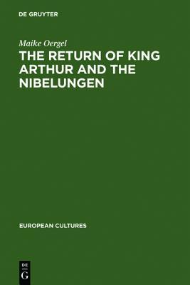 the-return-of-king-arthur-and-the-nibelungen