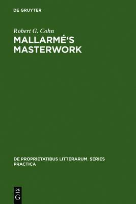 Mallarm 's Masterwork: New Findings