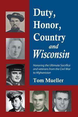 Duty, Honor, Country and Wisconsin