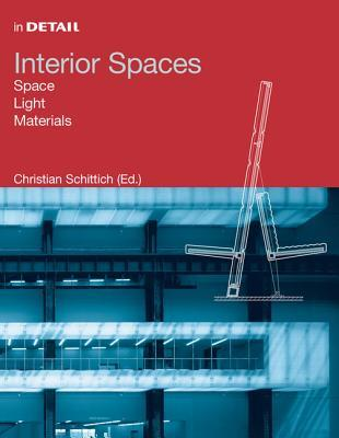 Interior Spaces: Space, Light, Materials