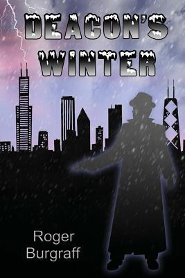 Deacon's Winter: One Man's Quest for Justice
