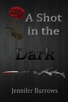 A Shot in the Dark(Dark Series 1)