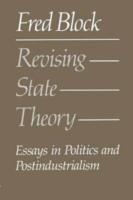 revising state theory essays in politics and postindustrialism by 10169904
