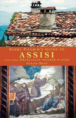 every-pilgrim-s-guide-to-assisi-and-other-franciscan-pilgrim-places