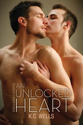 Ebook An Unlocked Heart by K.C. Wells read!