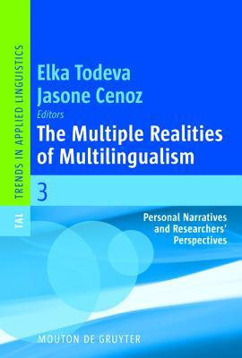 The Multiple Realities of Multilingualism: Personal Narratives and Researchers' Perspectives