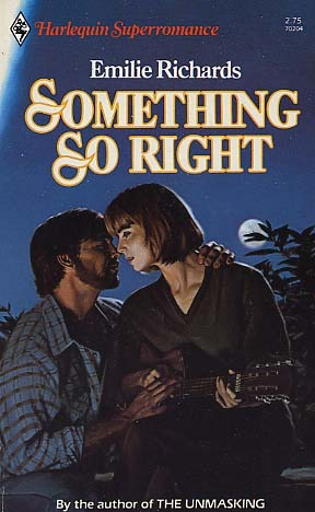 Something So Right (Harlequin Superromance No. 204)
