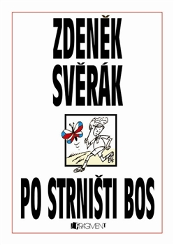 Po strništi bos by Zdeněk Svěrák